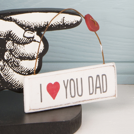 Small Hanging Plaque- I Love You Dad
